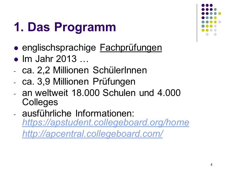 1. Das Programm englischsprachige Fachprüfungen Im Jahr 2013 …