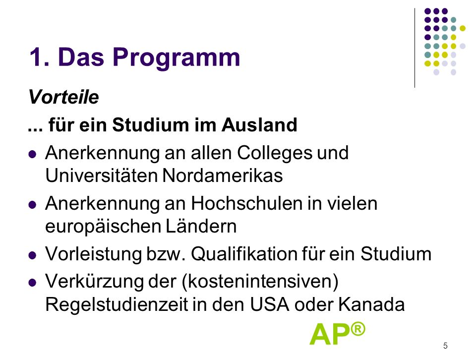 1. Das Programm Vorteile ... für ein Studium im Ausland