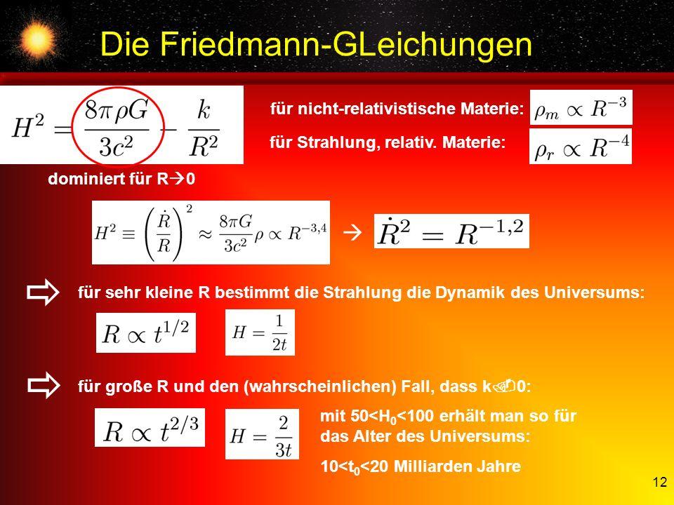   Die Friedmann-GLeichungen  für nicht-relativistische Materie: