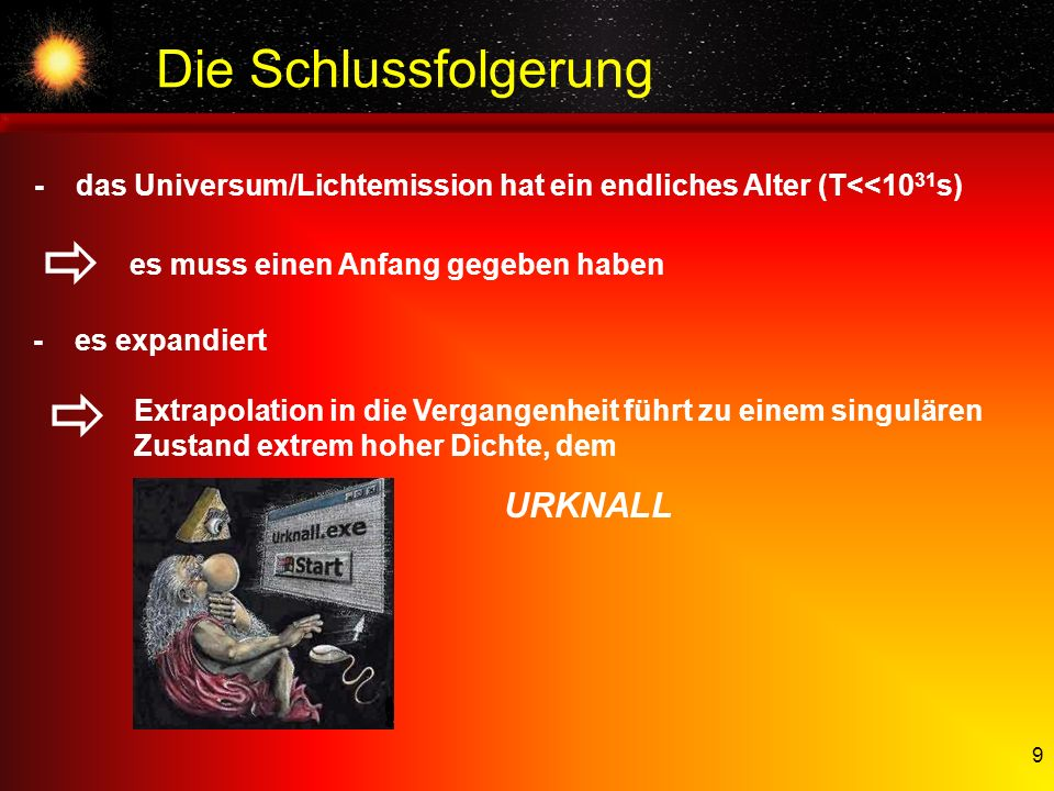   Die Schlussfolgerung URKNALL