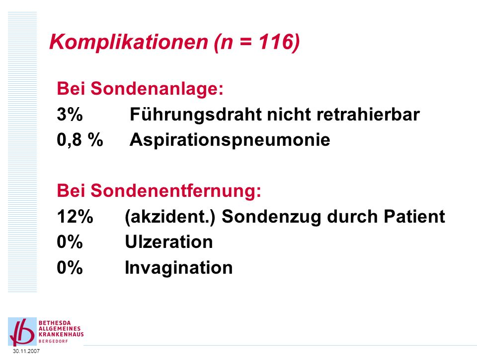 Komplikationen (n = 116) Bei Sondenanlage: