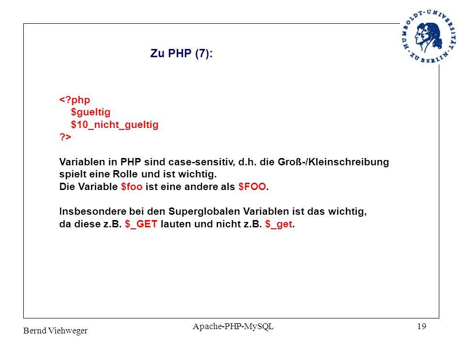 Zu PHP (7): < php $gueltig $10_nicht_gueltig >