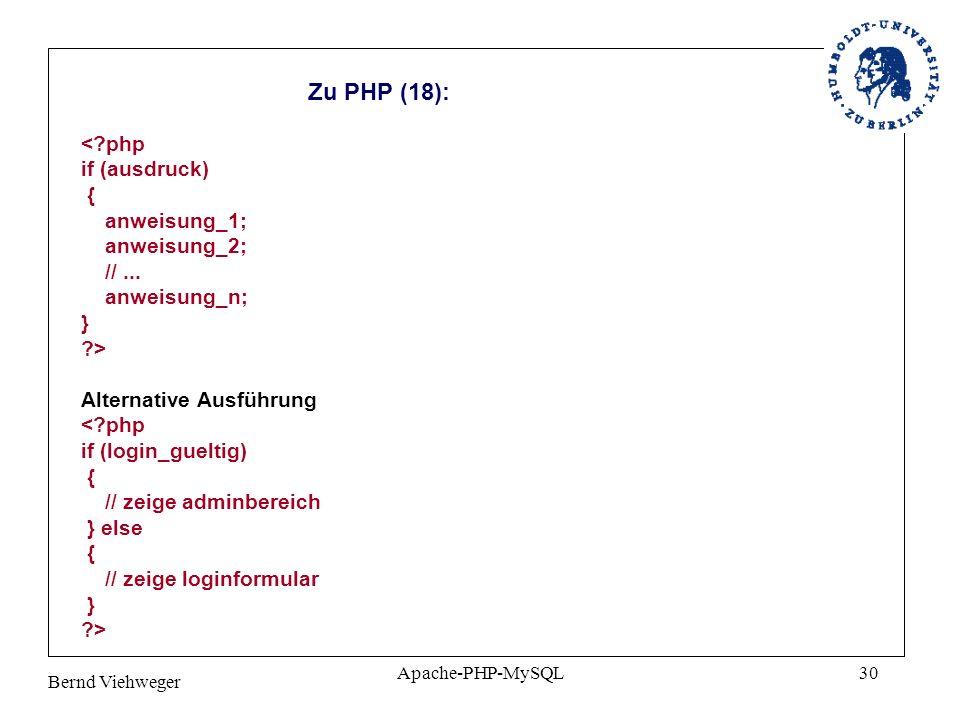 Zu PHP (18): < php if (ausdruck)