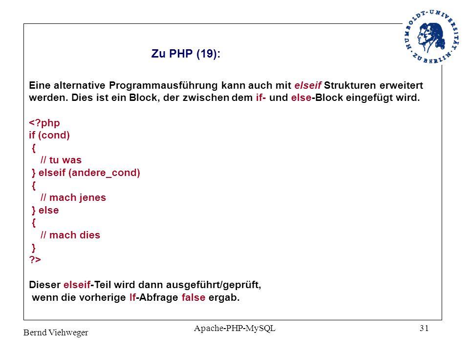 Zu PHP (19): Eine alternative Programmausführung kann auch mit elseif Strukturen erweitert.