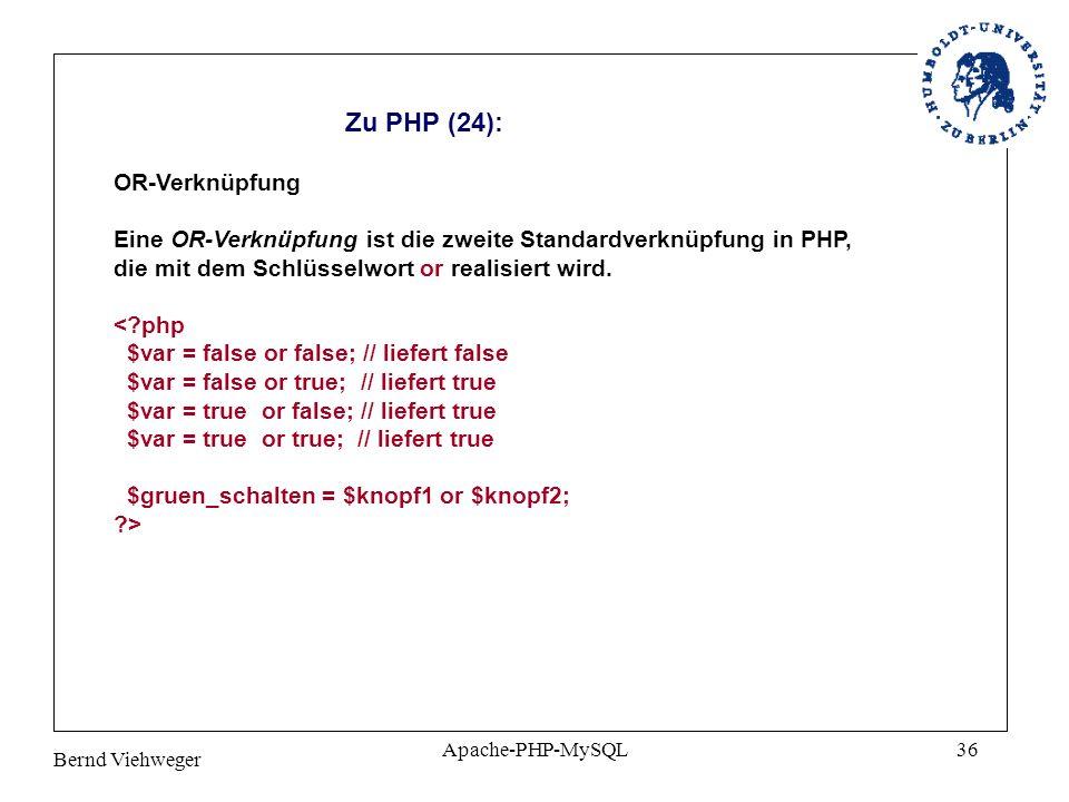 Zu PHP (24): OR-Verknüpfung