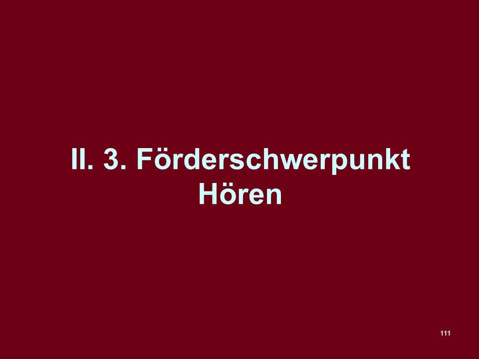 II. 3. Förderschwerpunkt Hören