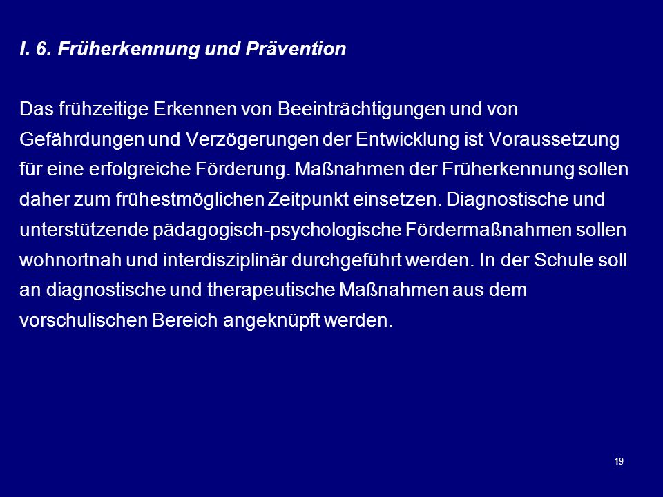 I. 6. Früherkennung und Prävention