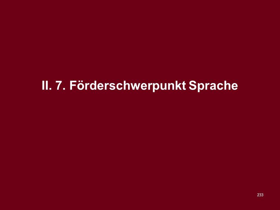 II. 7. Förderschwerpunkt Sprache