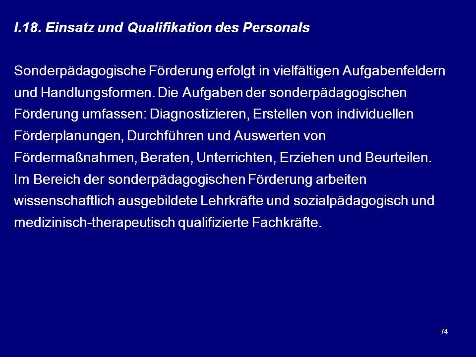 18. Einsatz und Qualifikation des Personals