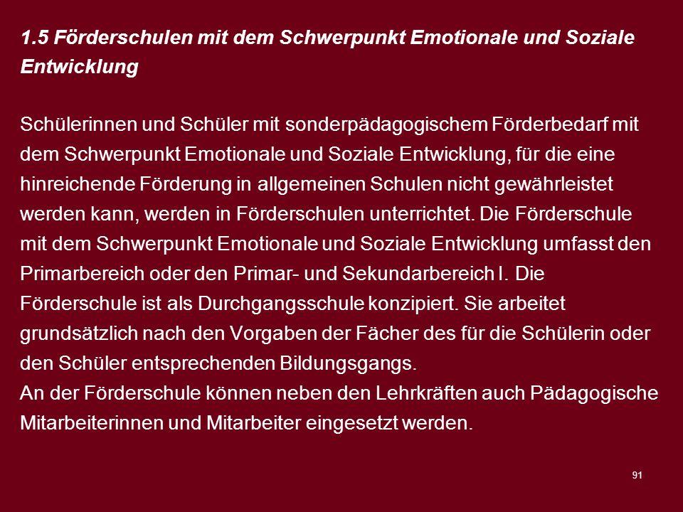 1.5 Förderschulen mit dem Schwerpunkt Emotionale und Soziale Entwicklung