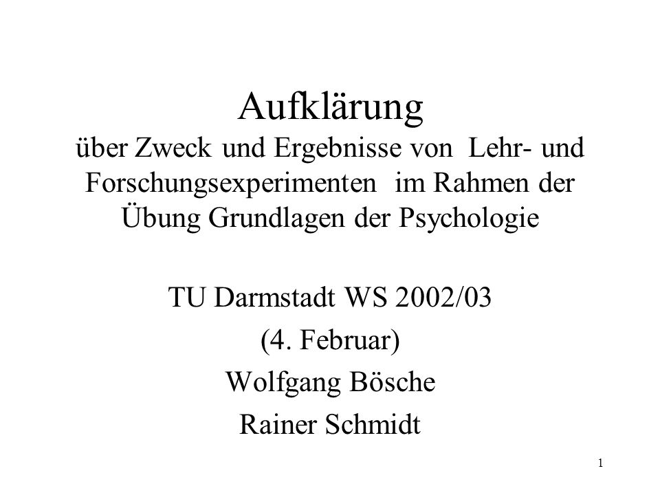 TU Darmstadt WS 2002/03 (4. Februar) Wolfgang Bösche Rainer Schmidt