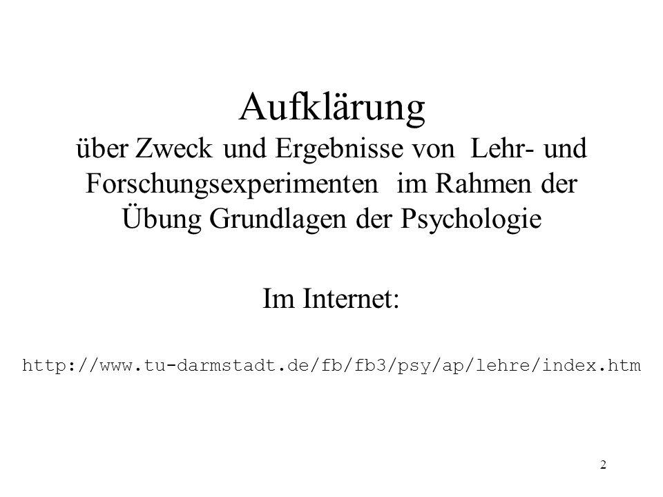 Im Internet: http://www.tu-darmstadt.de/fb/fb3/psy/ap/lehre/index.htm