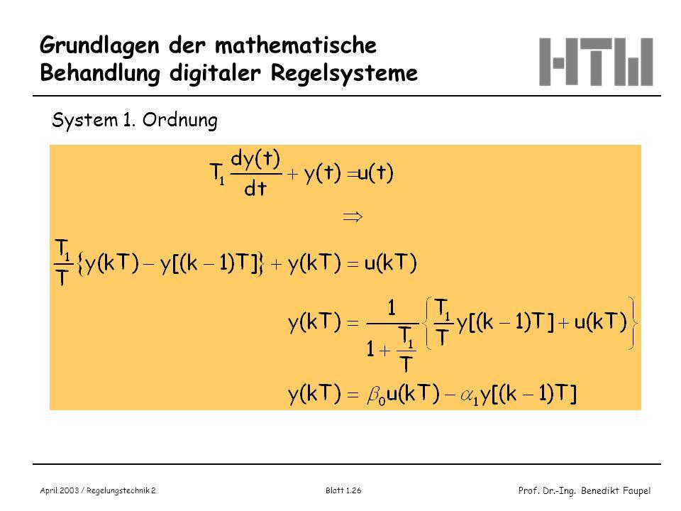 Grundlagen der mathematische Behandlung digitaler Regelsysteme
