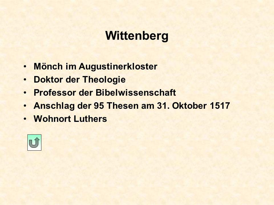 Wittenberg Mönch im Augustinerkloster Doktor der Theologie