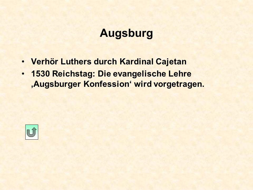 Augsburg Verhör Luthers durch Kardinal Cajetan