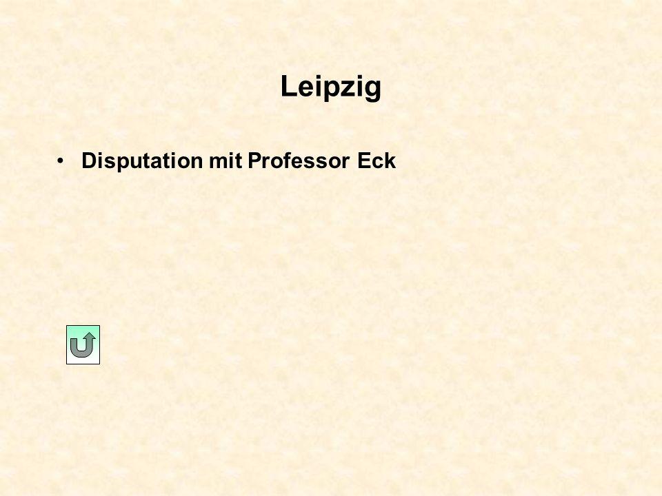 Leipzig Disputation mit Professor Eck