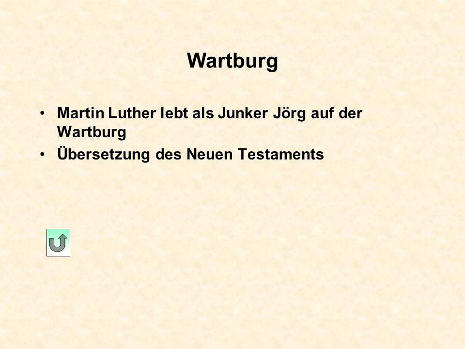 Wartburg Martin Luther lebt als Junker Jörg auf der Wartburg