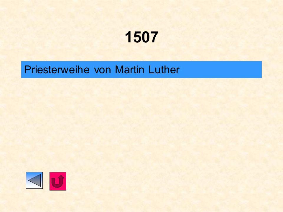 1507 Priesterweihe von Martin Luther