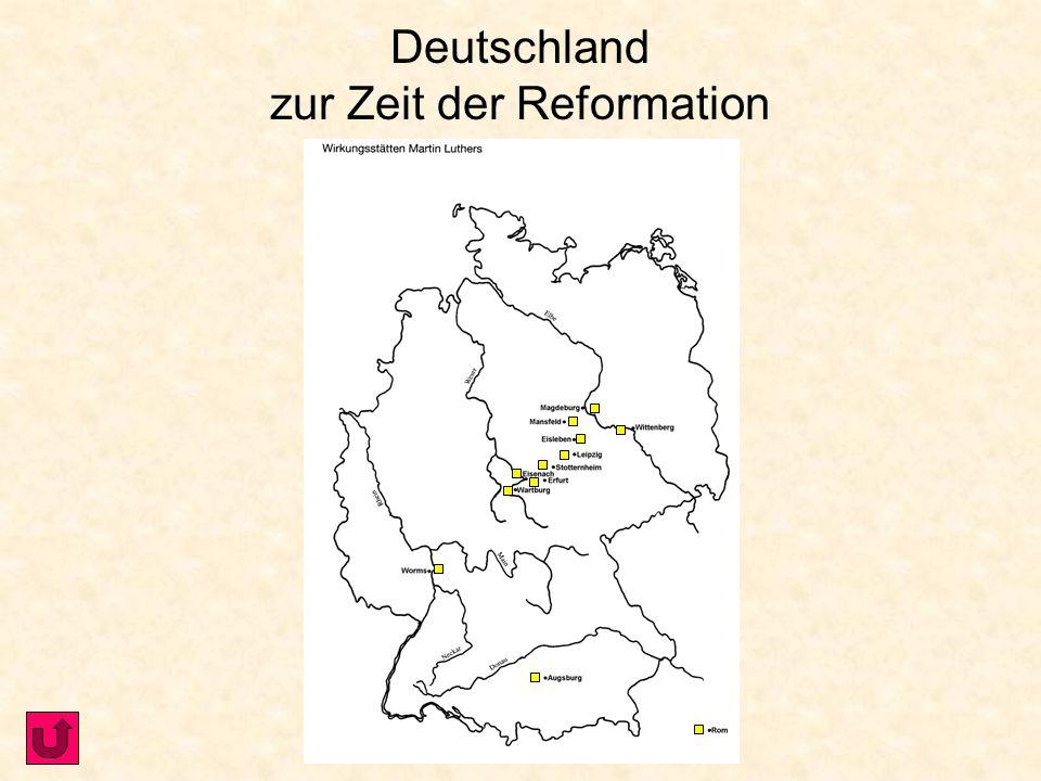 Deutschland zur Zeit der Reformation