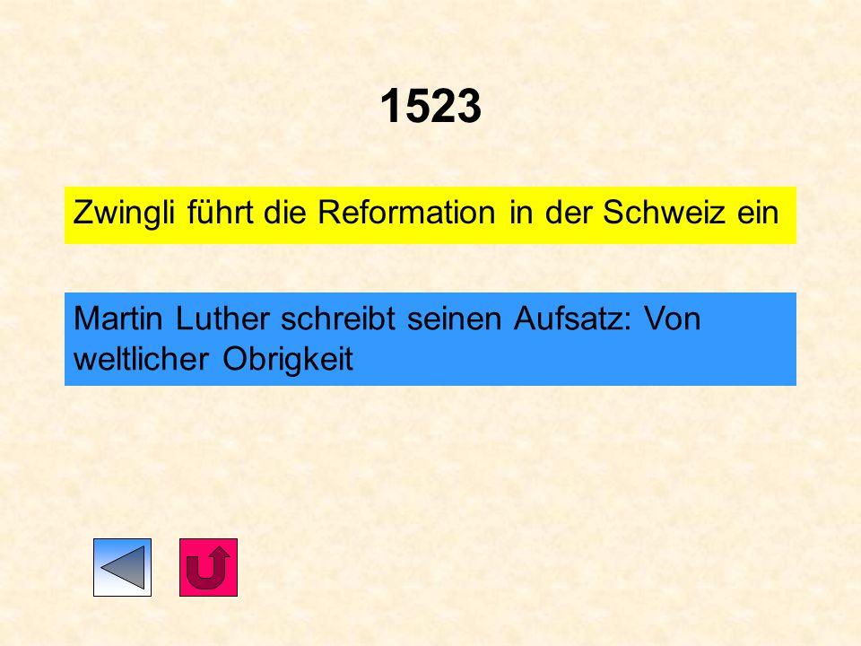 1523 Zwingli führt die Reformation in der Schweiz ein