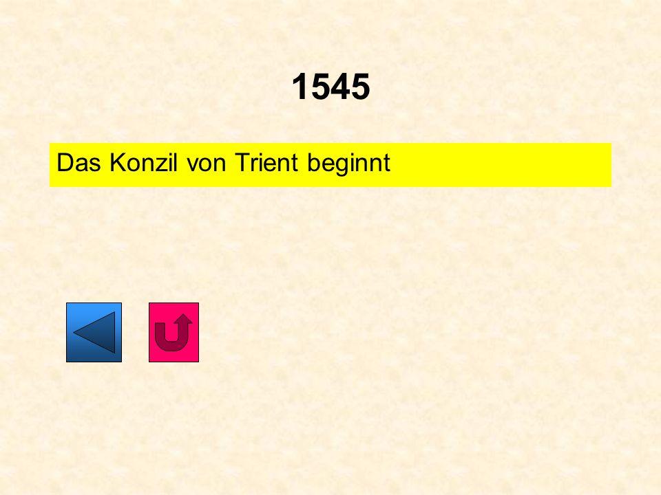 1545 Das Konzil von Trient beginnt