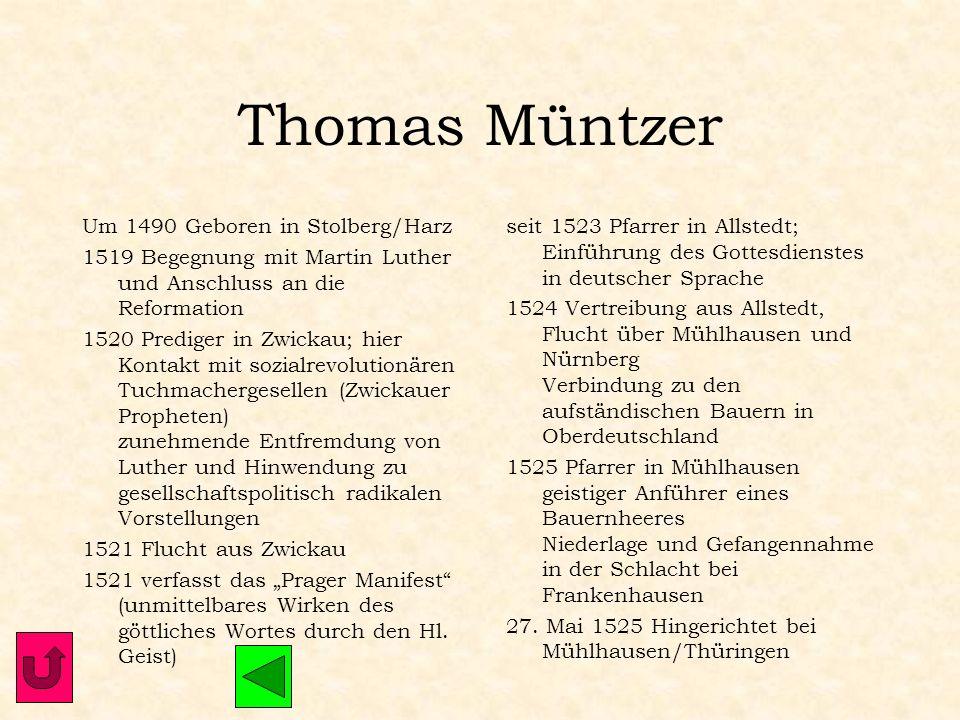 Thomas Müntzer Um 1490 Geboren in Stolberg/Harz