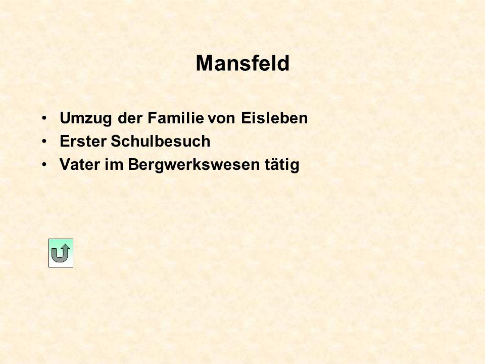 Mansfeld Umzug der Familie von Eisleben Erster Schulbesuch