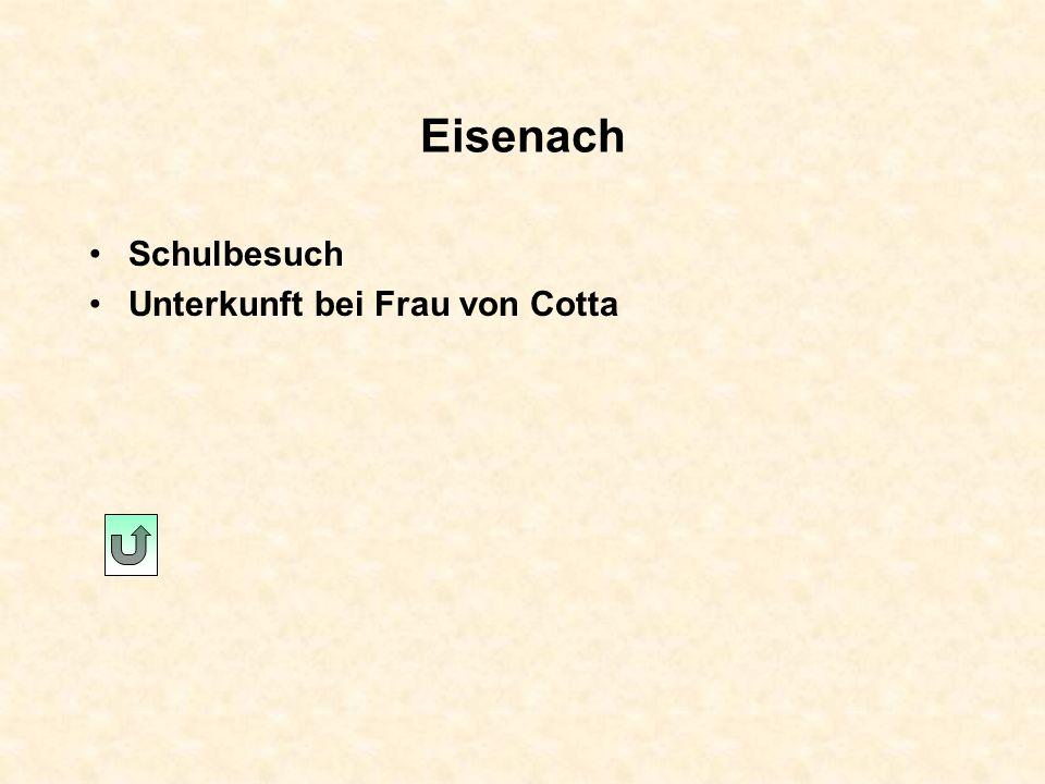 Eisenach Schulbesuch Unterkunft bei Frau von Cotta