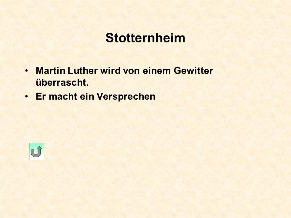 Stotternheim Martin Luther wird von einem Gewitter überrascht.