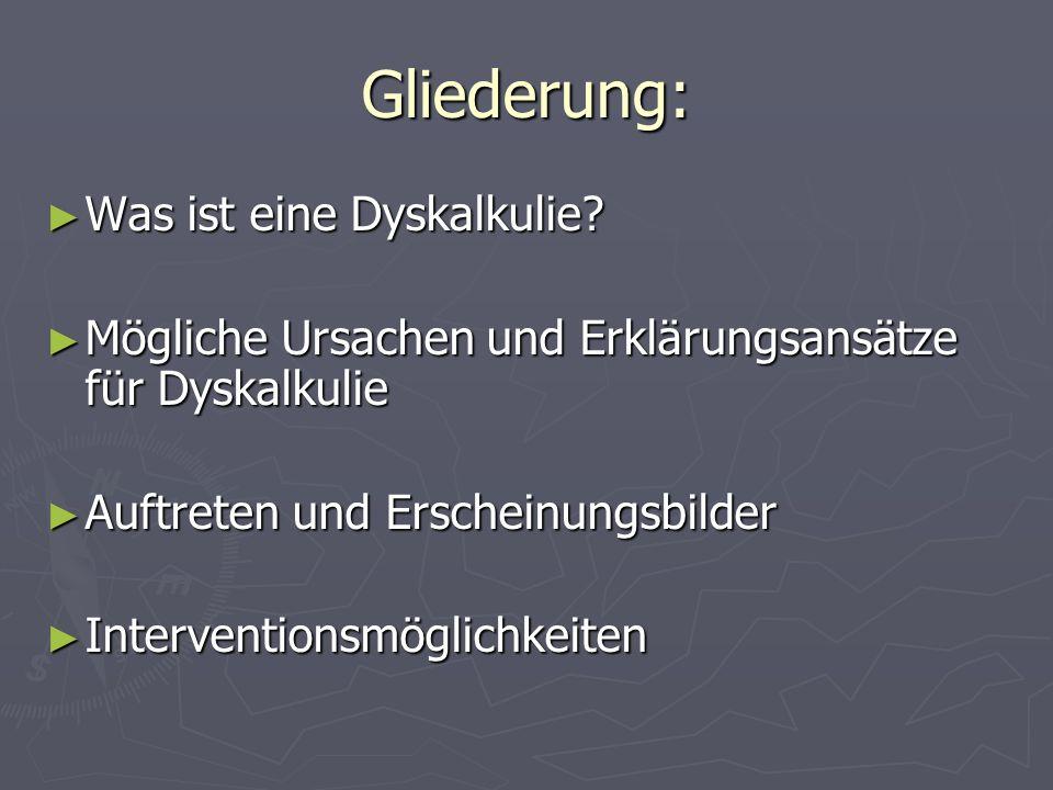 Gliederung: Was ist eine Dyskalkulie