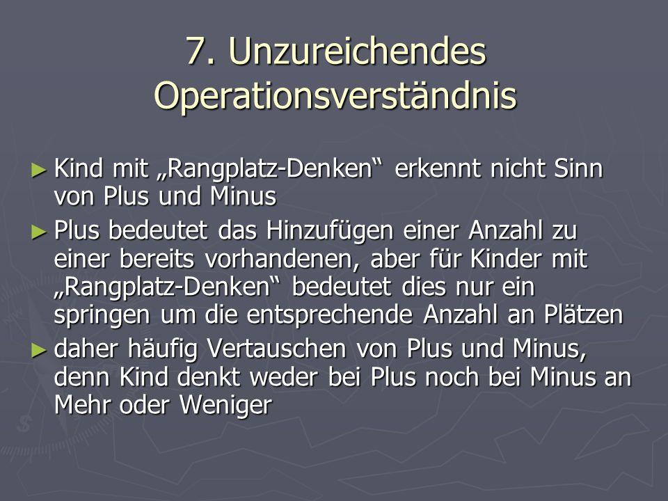 7. Unzureichendes Operationsverständnis