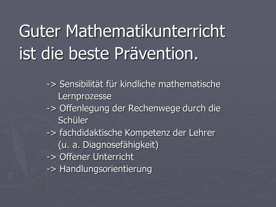 Guter Mathematikunterricht ist die beste Prävention.