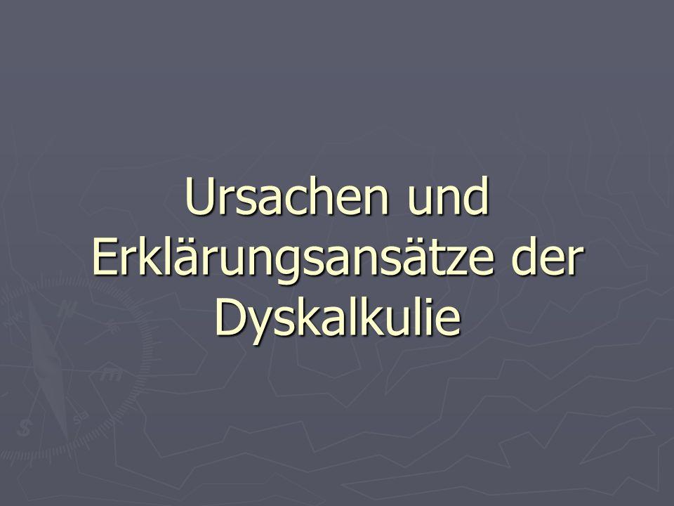 Ursachen und Erklärungsansätze der Dyskalkulie