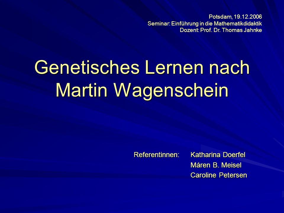 Genetisches Lernen nach Martin Wagenschein