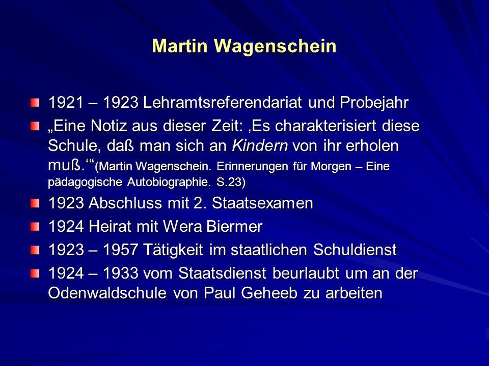 Martin Wagenschein 1921 – 1923 Lehramtsreferendariat und Probejahr