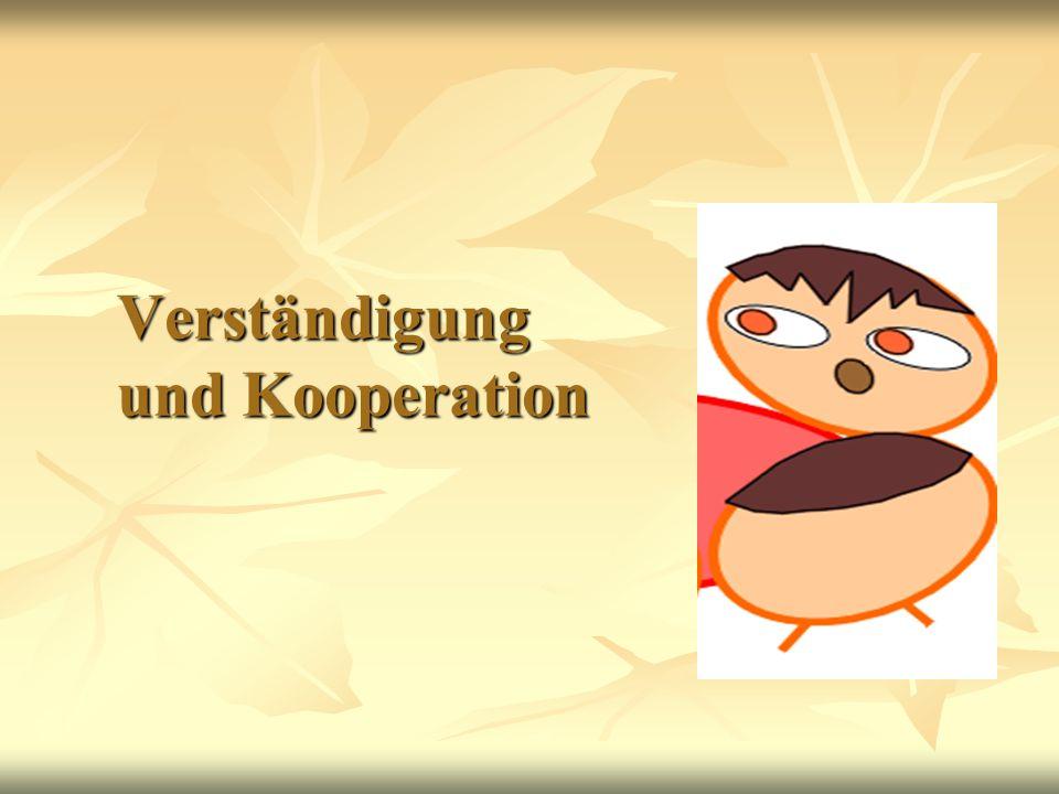 Verständigung und Kooperation