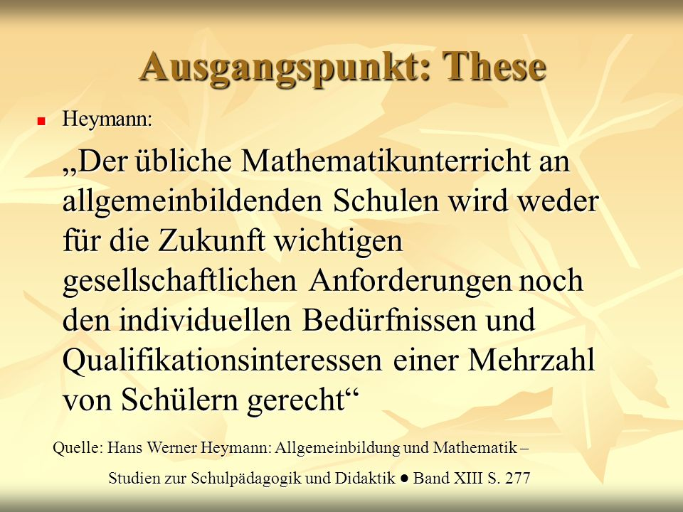 Ausgangspunkt: These Heymann: