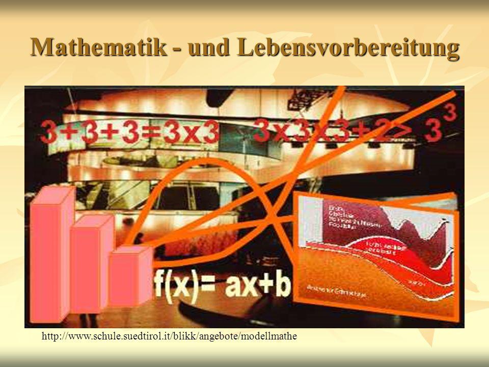 Mathematik - und Lebensvorbereitung