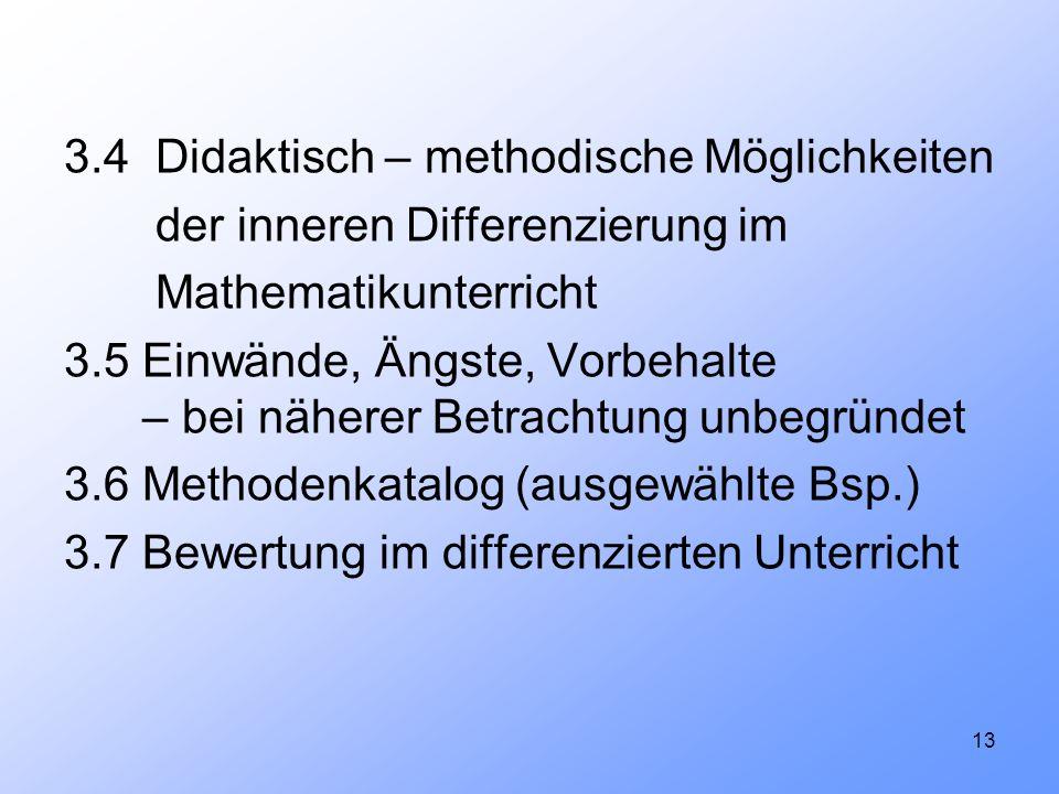 3.4 Didaktisch – methodische Möglichkeiten