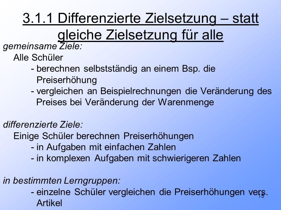 3.1.1 Differenzierte Zielsetzung – statt gleiche Zielsetzung für alle