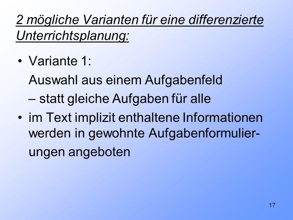 2 mögliche Varianten für eine differenzierte Unterrichtsplanung: