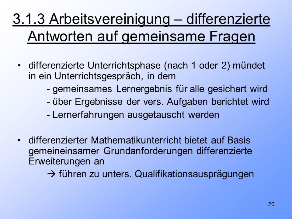 3.1.3 Arbeitsvereinigung – differenzierte Antworten auf gemeinsame Fragen