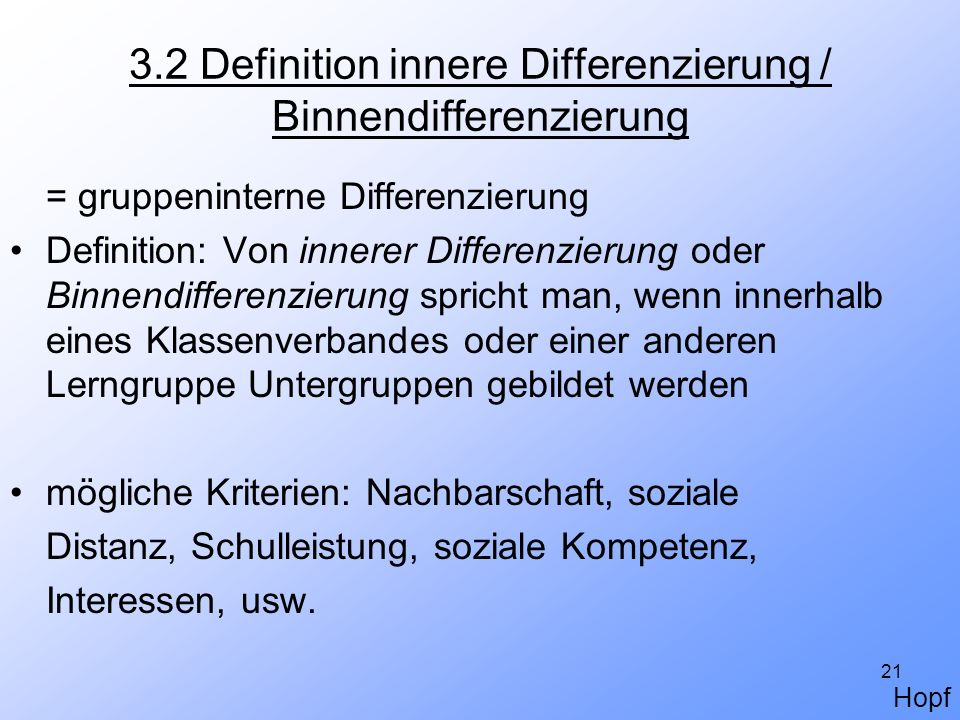 3.2 Definition innere Differenzierung / Binnendifferenzierung