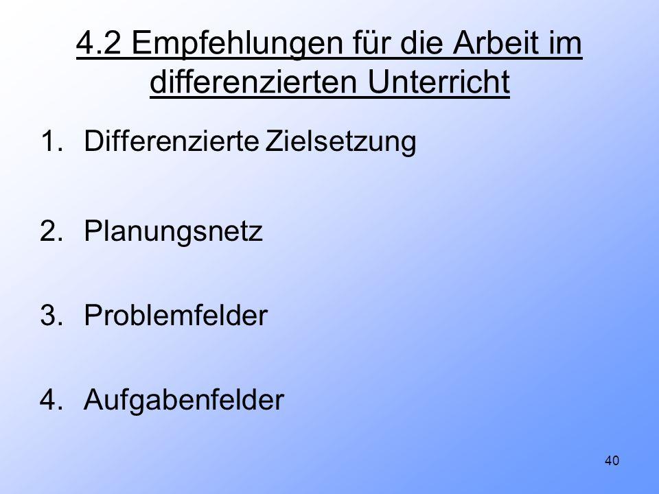 4.2 Empfehlungen für die Arbeit im differenzierten Unterricht