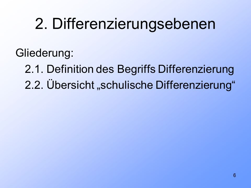 2. Differenzierungsebenen