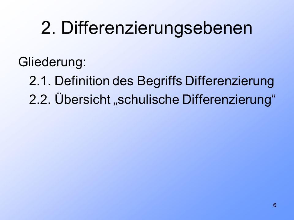 2. Differenzierungsebenen