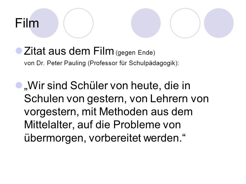 Film Zitat aus dem Film (gegen Ende)