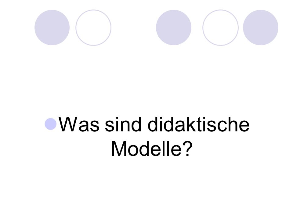 Was sind didaktische Modelle