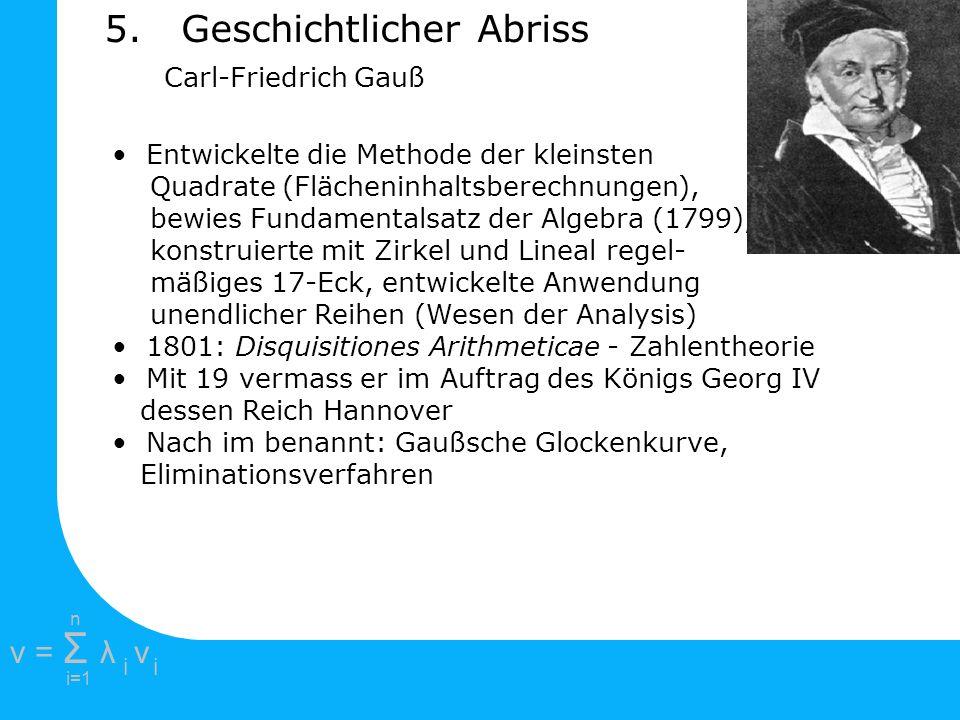 5. Geschichtlicher Abriss Carl-Friedrich Gauß