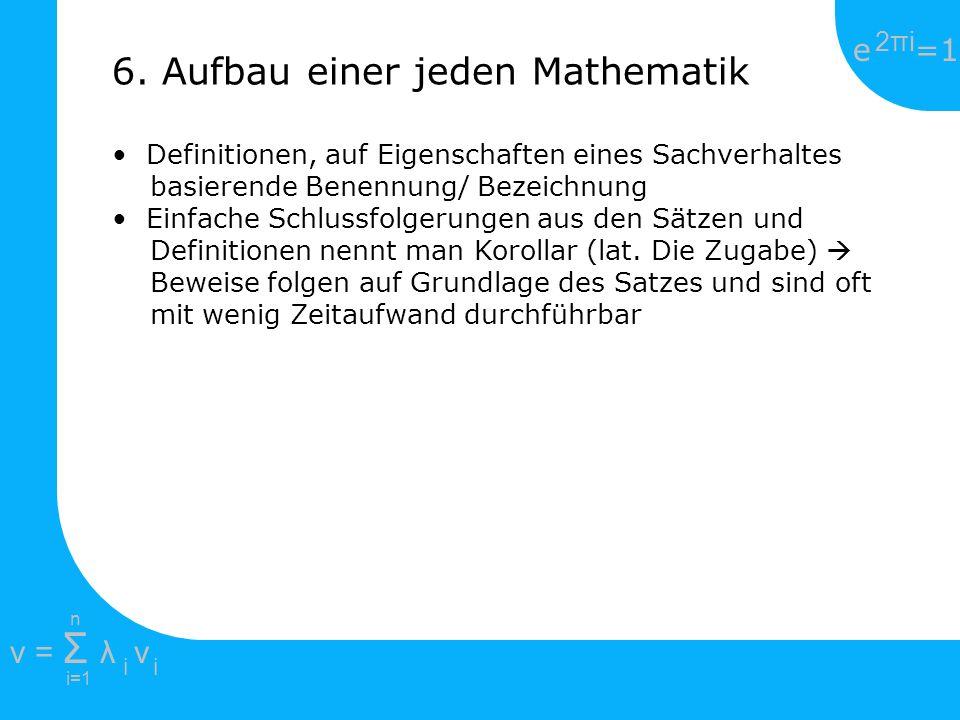 6. Aufbau einer jeden Mathematik